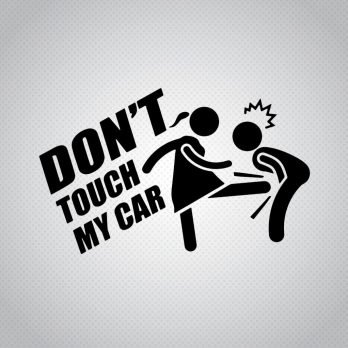 Pegatina Don't Touch My Car