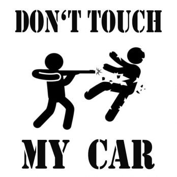 don´t touch my car- escopeta